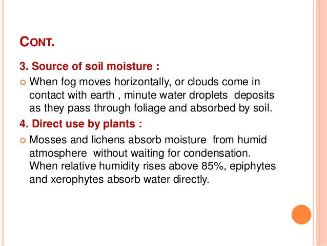 precipitation and soil mingles Atmospheric moisture future geographies: global precipitation patterns changes in the the global distribution of precipitation will result from increased atmospheric water vapor originating from warmer oceans, especially in the tropics.
