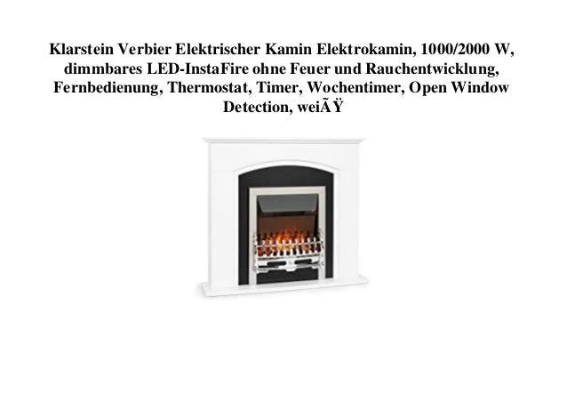 Klarstein Verbier Elektrischer Kamin Elektrokamin, 1000/2000 W, dimmbares LED-InstaFire ohne Feuer und Rauchentwicklung, F...