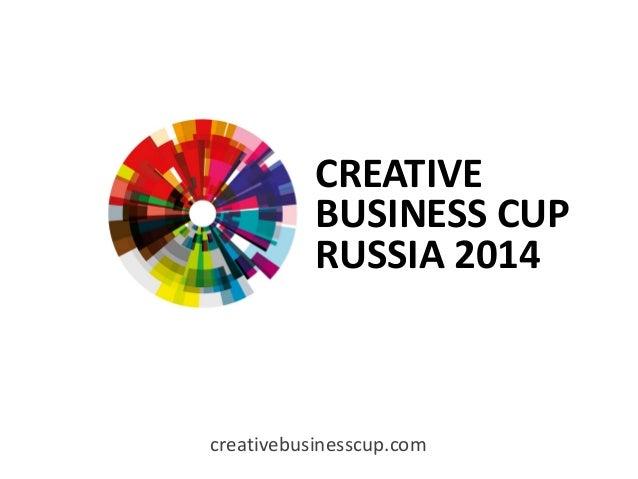 creativebusinesscup.com CREATIVE BUSINESS CUP RUSSIA 2014