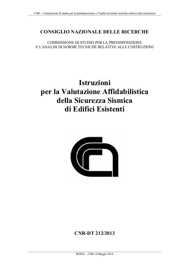 CNR – Commissione di studio per la predisposizione e l'analisi di norme tecniche relative alle costruzioni ROMA – CNR 14 M...