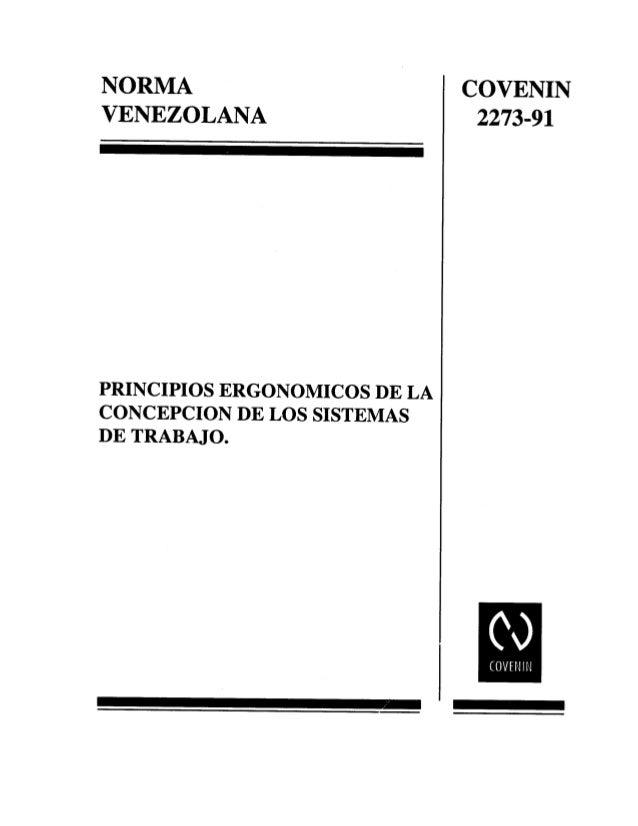 NORMA COVENIN VENEZOLANA 2273-91     PRINCIPIOS ERGONOMICOS DE LA CONCEPCION DE LOS SISTEMAS DE TRABAJO.   ('O  l COVENIN