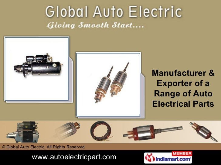 Manufacturer & Exporter of a Range of Auto Electrical Parts