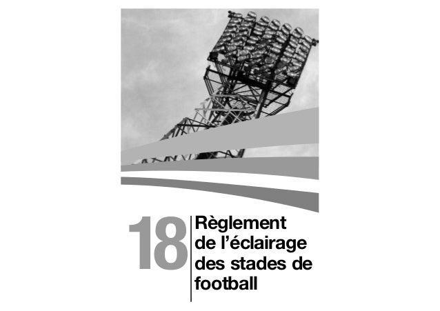 Règlementde l'éclairagedes stades defootball18