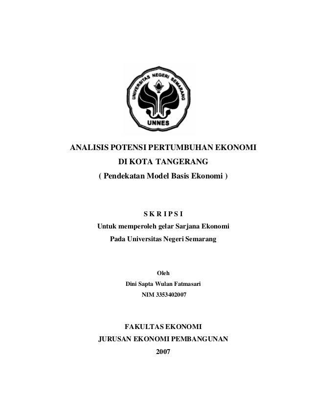 ANALISIS POTENSI PERTUMBUHAN EKONOMI DI KOTA TANGERANG ( Pendekatan Model Basis Ekonomi ) S K R I P S I Untuk memperoleh g...