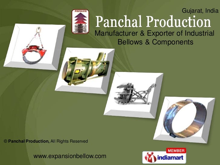 Gujarat, India<br />Manufacturer & Exporter of Industrial<br /> Bellows & Components<br />©Panchal Production,All Rights R...