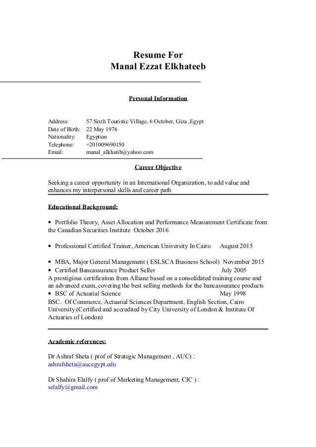 Resume For Manal Ezzat Elkhateeb Personal Information Address: 57 Sixth  Touristic Village, ...