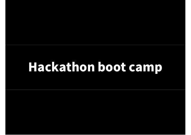 Hackathon boot camp