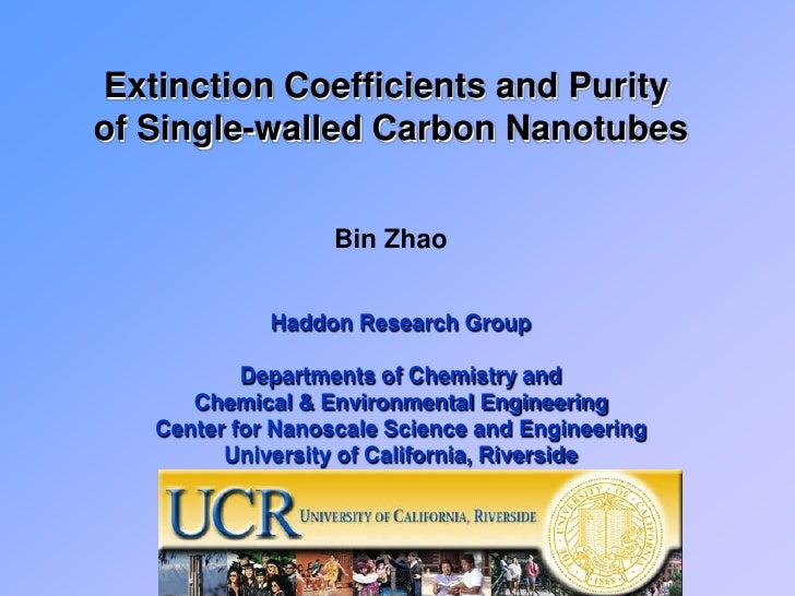Extinction Coefficients and Purity of Single-walled Carbon Nanotubes                      Bin Zhao                Haddon R...