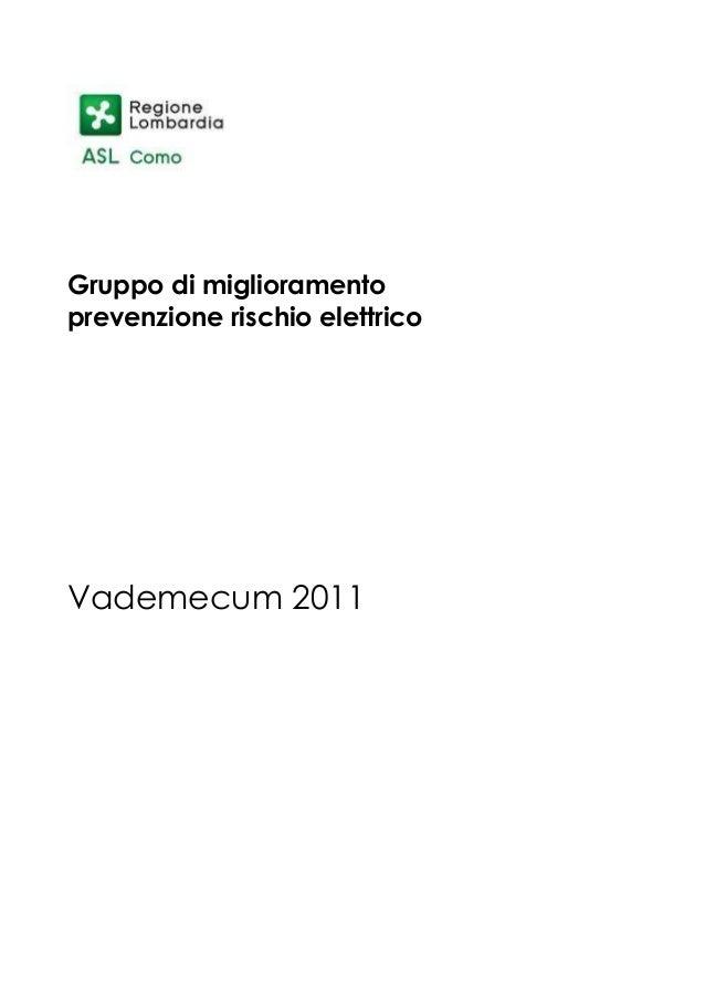 Gruppo di miglioramento prevenzione rischio elettrico Vademecum 2011