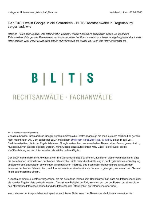 Kategorie: Unternehmen,Wirtschaft,Finanzen veröffentlicht am: 00.00.0000  Der EuGH weist Google in die Schranken - BLTS Re...