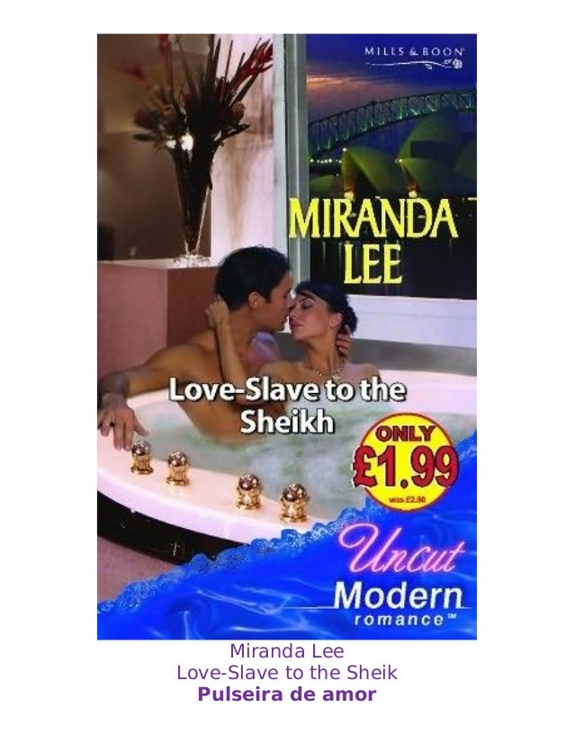 Miranda Lee  Love-Slave to the Sheik  Pulseira de amor