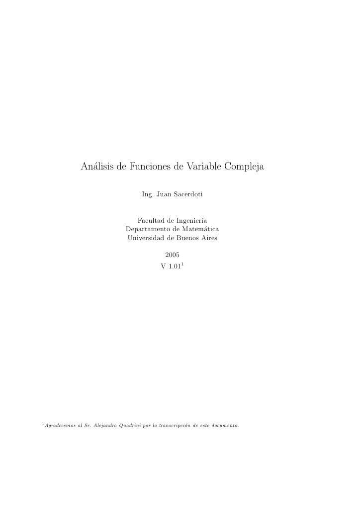 An´lisis de Funciones de Variable Compleja                     a                                            Ing. Juan Sace...