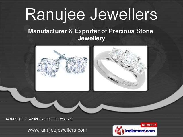 Manufacturer & Exporter of Precious Stone                Jewellery