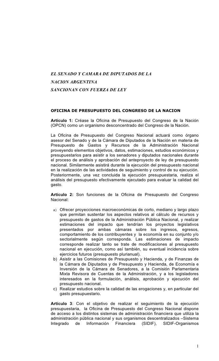 EL SENADO Y CAMARA DE DIPUTADOS DE LA NACION ARGENTINA SANCIONAN CON FUERZA DE LEY    OFICINA DE PRESUPUESTO DEL CONGRESO ...
