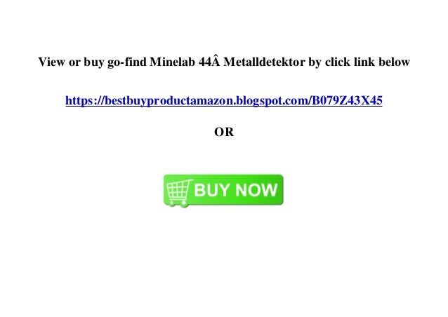 View or buy go-find Minelab 44� Metalldetektor by click link below https://bestbuyproductamazon.blogspot.com/B079Z43X45 OR