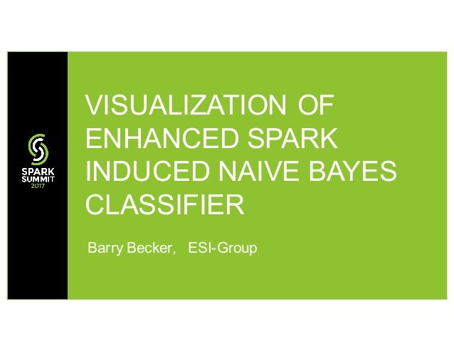 Visualization of Enhanced Spark Induced Naive Bayes