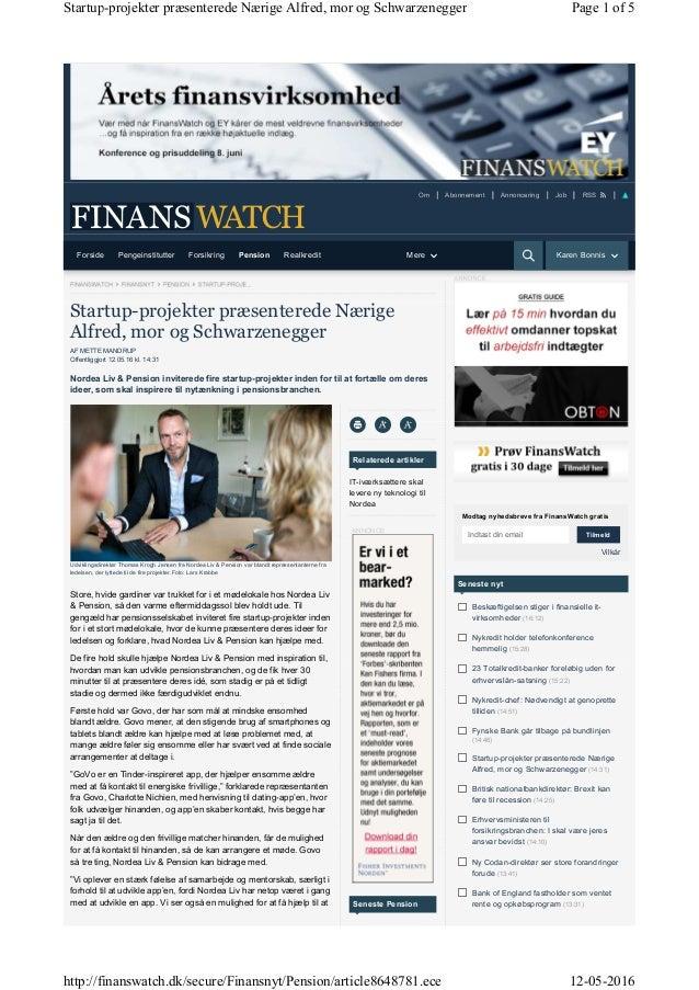 Udviklingsdirektør Thomas Krogh Jensen fra Nordea Liv & Pension var blandt repræsentanterne fra ledelsen, der lyttede til ...