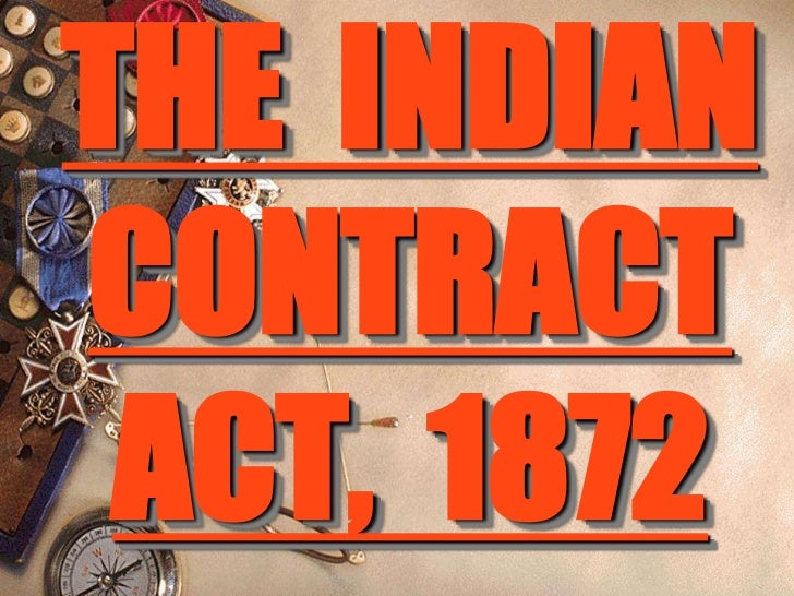 THE INDIANCONTRACT ACT, 1872