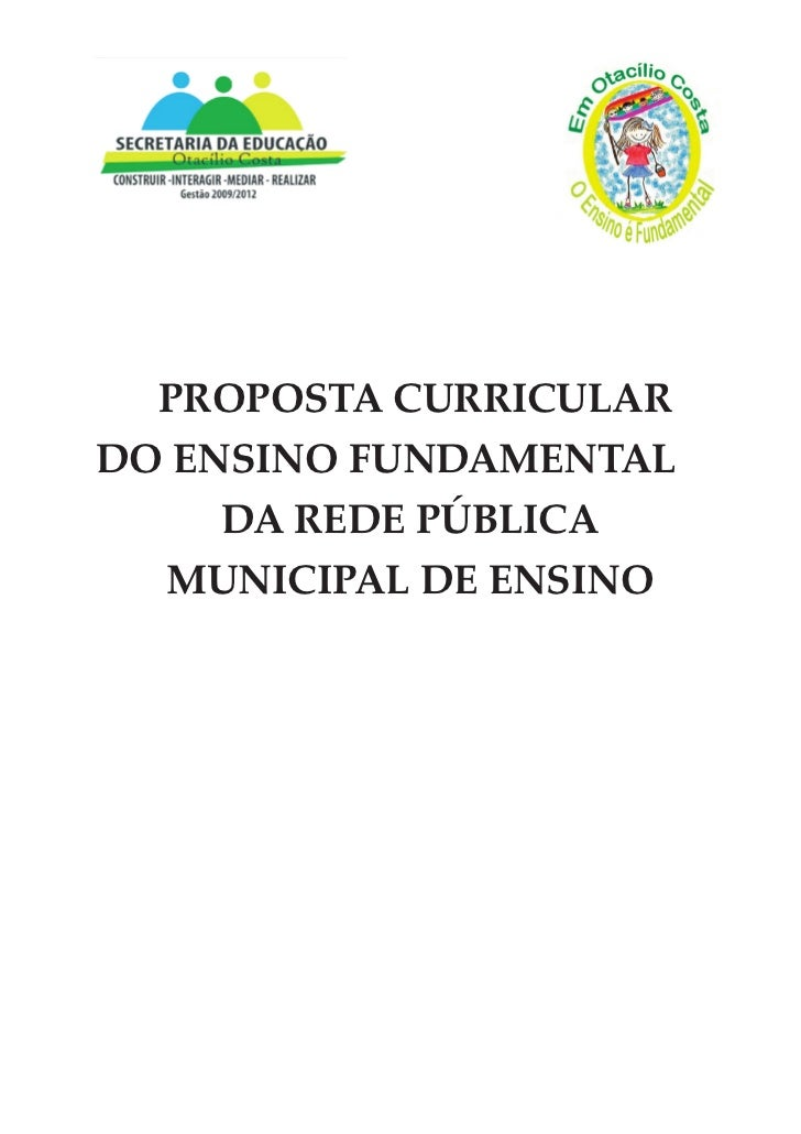 PROPOSTA CURRICULARDO ENSINO FUNDAMENTAL     DA REDE PÚBLICA  MUNICIPAL DE ENSINO