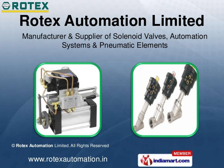 Rotex Automation Limited     Manufacturer & Supplier of Solenoid Valves, Automation                Systems & Pneumatic Ele...
