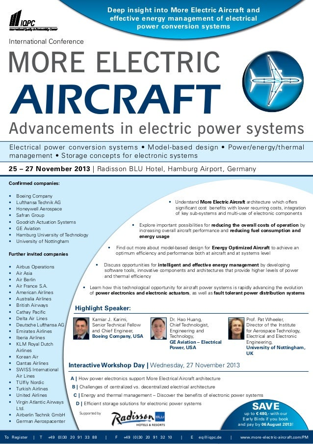 • Understand More Electric Aircraft architecture which offers  significant cost benefits with lower recurring costs, inte...