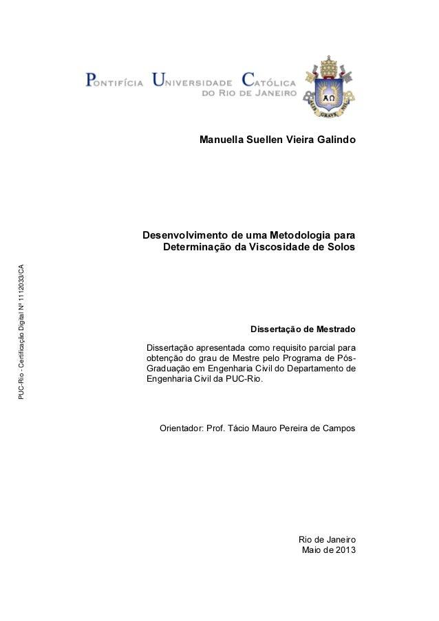 Manuella Suellen Vieira Galindo Desenvolvimento de uma Metodologia para Determinação da Viscosidade de Solos Dissertação d...