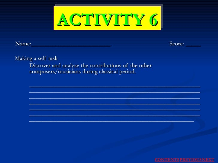 Name:__________________________  Score: _____ Making a self task Discover and analyze the contributions of the other compo...