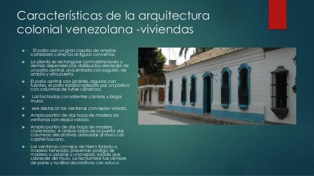 Arquitectura colonial venezolana for Caracteristicas de la arquitectura