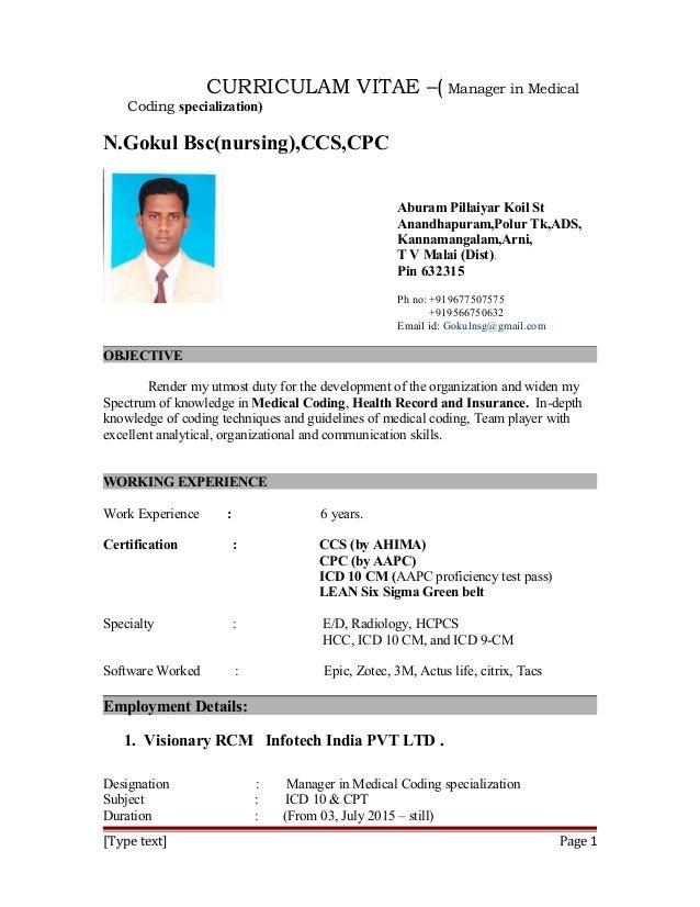 CURRICULAM VITAE –( Manager in Medical Coding specialization) N.Gokul Bsc(nursing),CCS,CPC Aburam Pillaiyar Koil St Anandh...