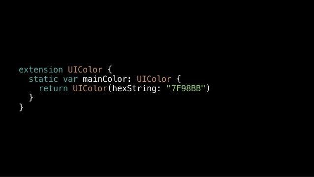"extension UIColor { static var mainColor: UIColor { return UIColor(hexString: ""7F98BB"") } }"
