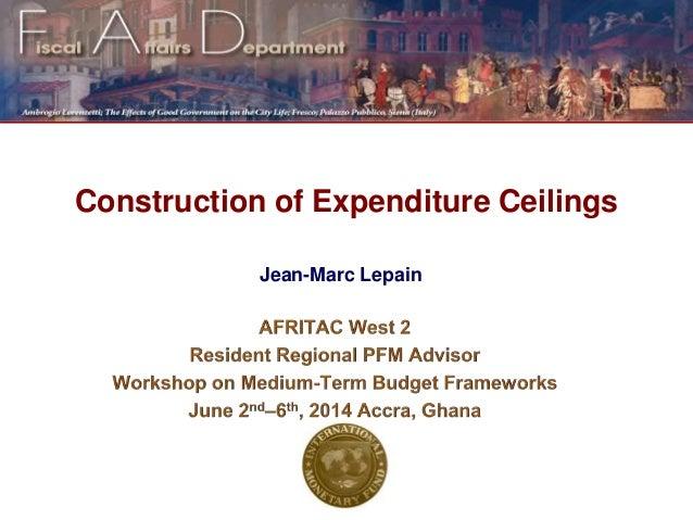 Jean-Marc Lepain Construction of Expenditure Ceilings