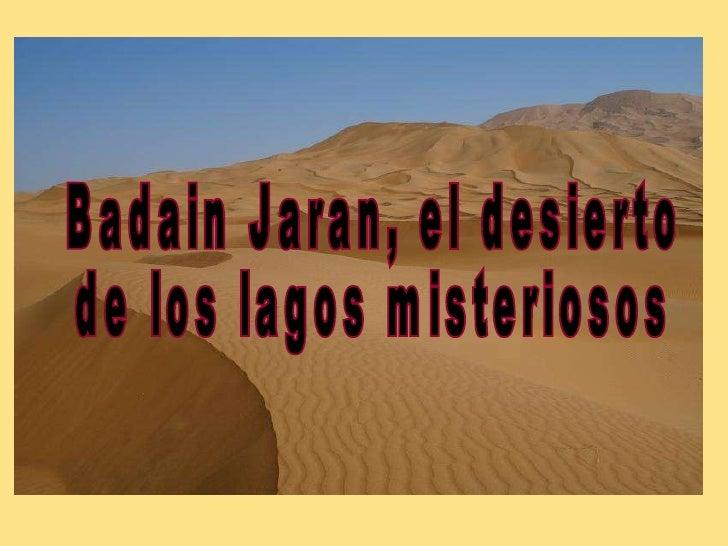 Badain Jaran, el desierto  de los lagos misteriosos