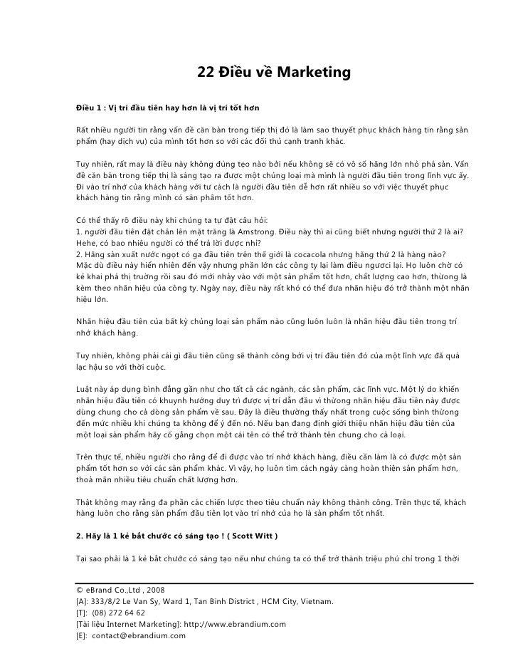 22 Điều về Marketing  Điều 1 : Vị trí đầu tiên hay hơn là vị trí tốt hơn  Rất nhiều người tin rằng vấn đề căn bản trong ti...