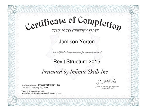 Nice THIS IS TO CERTIFY THAT J Holmes   Director Of Certification Presented By  Infinite Skills Inc