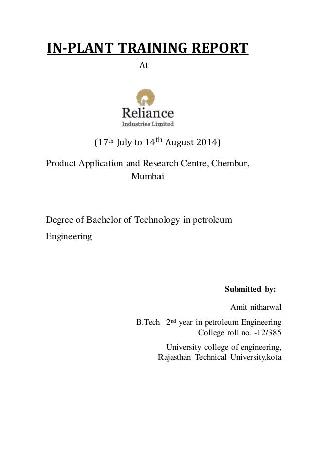IN-PLANT TRAINING REPORT At (17th July to 14th August 2014) Product Application and Research Centre, Chembur, Mumbai Degre...