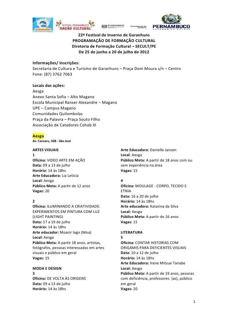 22º Festival de Inverno de Garanhuns                              PROGRAMAÇÃO DE FORMAÇÃO CULTURAL                        ...