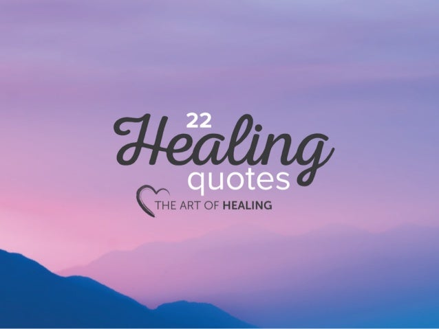 Healing Quotes Inspiration The Art Of Healing 48 Healing Quotes
