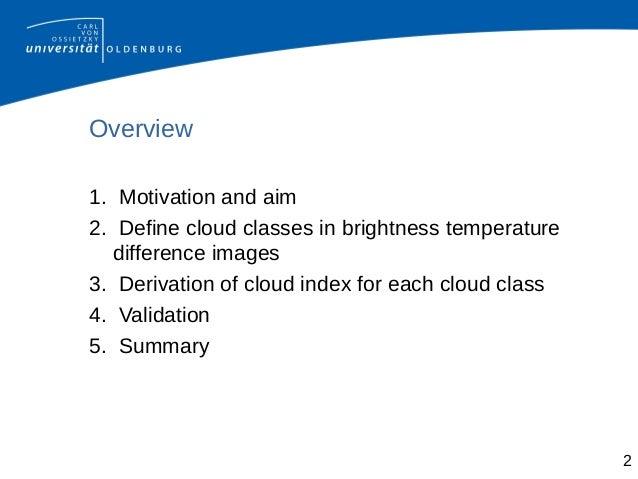 Short-Term Forecasting of Surface Solar Irradiance Based on Meteosat-SEVIRI Data Using a Nighttime Cloud Index Slide 2