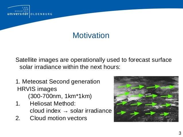 Short-Term Forecasting of Surface Solar Irradiance Based on Meteosat-SEVIRI Data Using a Nighttime Cloud Index Slide 3