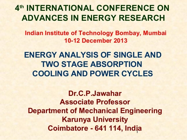 4th INTERNATIONAL CONFERENCE ON ADVANCES IN ENERGY RESEARCH Indian Institute of Technology Bombay, Mumbai 10-12 December 2...