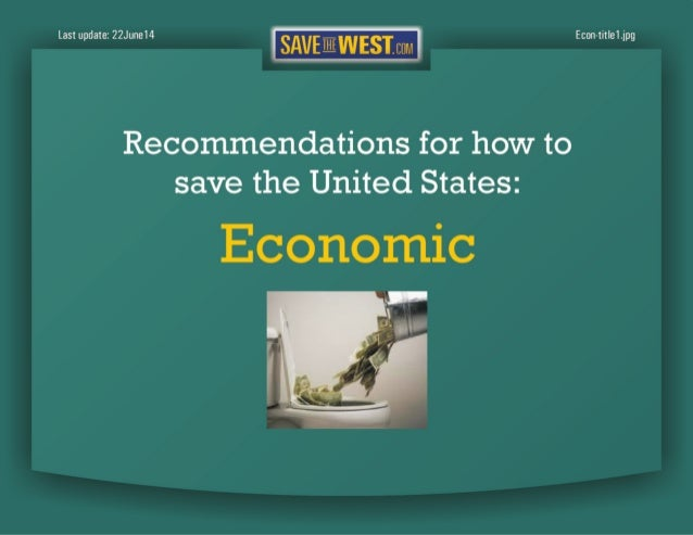 SaveTheWest's Economic recommendations