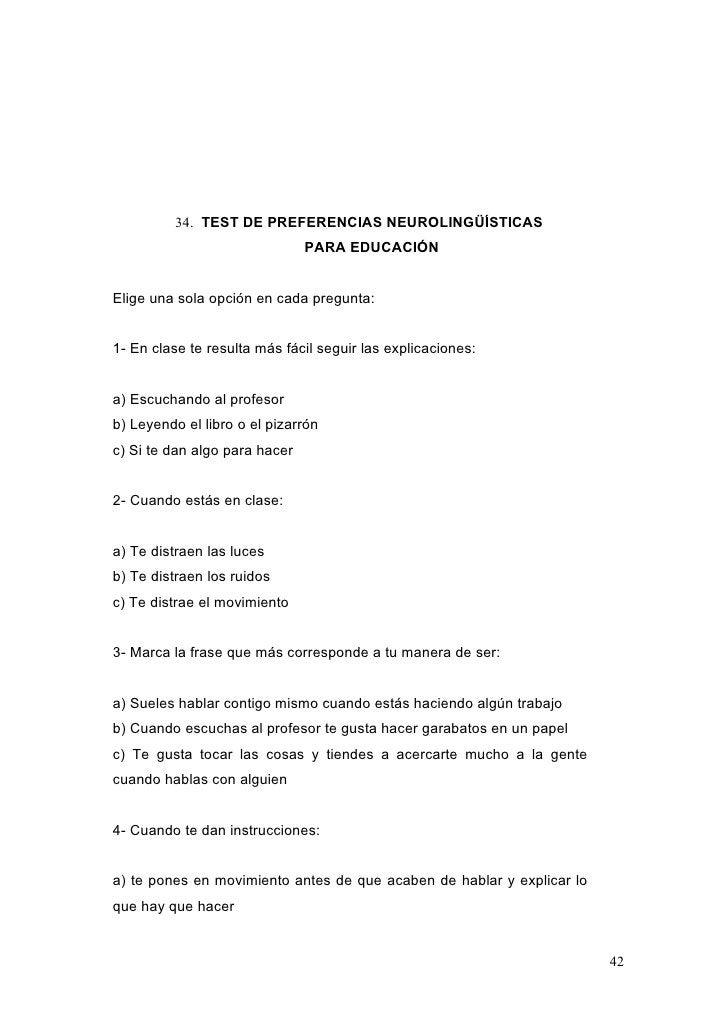 34. TEST DE PREFERENCIAS NEUROLINGÜÍSTICAS                               PARA EDUCACIÓNElige una sola opción en cada pregu...