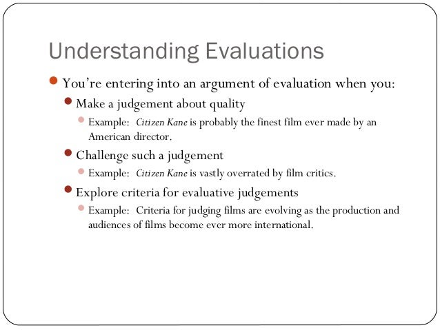 evaluation of the arguments for and These owl resources will help you develop and refine the arguments in your writing.