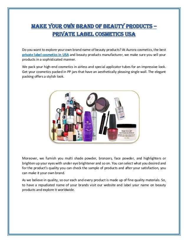 Make Your Own Brand Of Beauty Products Private Label Cosmetics Usa