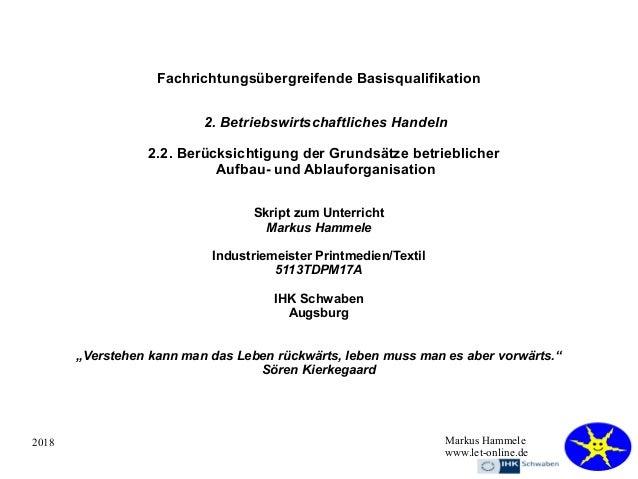 2018 Markus Hammele www.let-online.de Fachrichtungsübergreifende Basisqualifikation 2. Betriebswirtschaftliches Handeln 2....