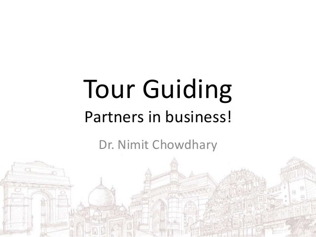 Tour Guiding Partners in business! Dr. Nimit Chowdhary