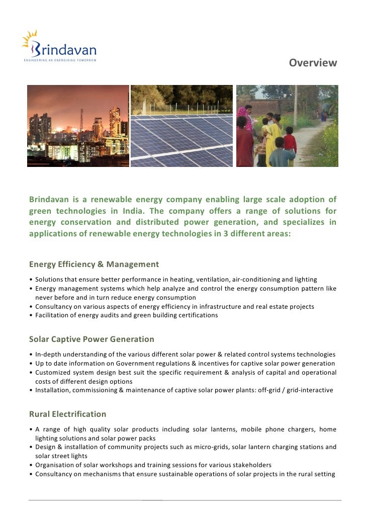 OverviewBrindavan is a renewable energy company enabling large scale adoption ofgreen technologies in India. The company o...