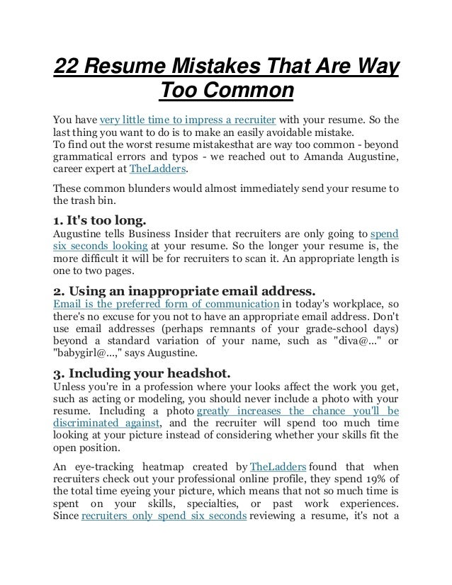 22 Resume Mistakes That Are Way Too Common You Have Very Little Time To  Impress A ...