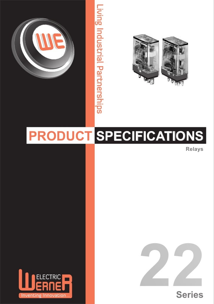 Living Industrial PartnershipsPRODUCT SPECIFICATIONS                                            Relays                    ...