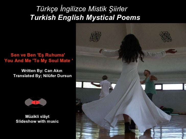Müzikli slâyt Slideshow with music Sen ve Ben 'Eş Ruhuma'   You And Me 'To My Soul Mate '   Written By: Can...
